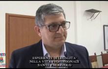 ESPERIENZE DI LEGALITA' NELLA VITA PROFESSIONALE SANTI PALAZZOLO